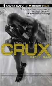 Crux - Upgrade in Progress written by Ramez Naam performed by Mikael Naramore on CD (Unabridged)