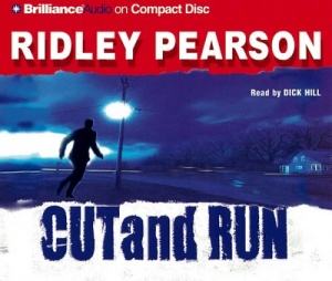 Cut and Run written by Ridley Pearson performed by Dick Hill on CD (Abridged)