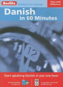 Danish in 60 Minutes written by Berlitz Languages performed by Berlitz Language on CD (Unabridged)