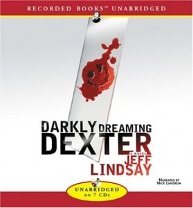 Darkly Dreaming Dexter written by Jeff Lindsay performed by Nick Landrum on CD (Unabridged)