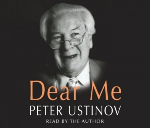 Dear Me written by Peter Ustinov performed by Peter Ustinov on CD (Abridged)