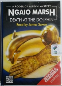 Death At The Dolphin written by Ngaio Marsh performed by James Saxon on Cassette (Unabridged)
