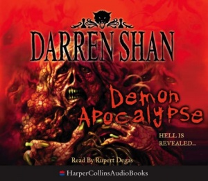 Demon Apocalypse - Hell is Revealed written by Darren Shan performed by Rupert Degas on CD (Unabridged)