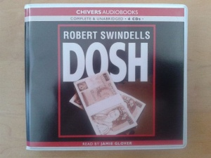 Dosh written by Robert Swindells performed by Jamie Glover on CD (Unabridged)