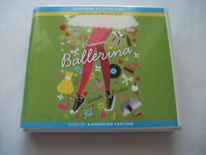 Dreamer Ballerina written by Sarah Rubin performed by Katherine Fenton on CD (Unabridged)