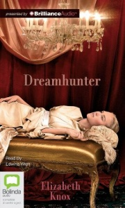 Dreamhunter written by Elizabeth Knox performed by Edwina Wren on CD (Unabridged)