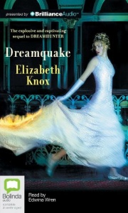 Dreamquake written by Elizabeth Knox performed by Edwina Wren on CD (Unabridged)