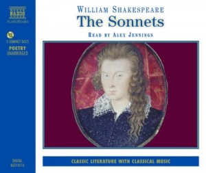 The Sonnets written by William Shakespeare performed by Alex Jennings on CD (Unabridged)