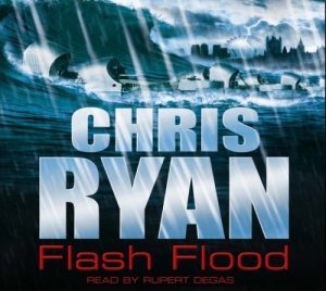Flash Flood written by Chris Ryan performed by Rupert Degas on CD (Abridged)