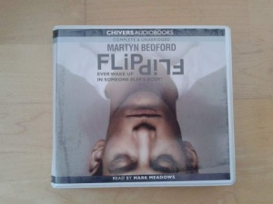 Flip written by Martyn Bedford performed by Mark Meadows on CD (Unabridged)