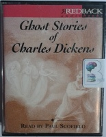 Ghost Stories of Charles Dickens written by Charles Dickens performed by Paul Scofield on Cassette (Abridged)