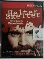 Helter Skelter - The True Story of the Manson Murders written by Vincent Bugliosi with Curt Gentry performed by Robert Foxworth on Cassette (Abridged)