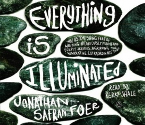 Everything is Illuminated written by Jonathan Safran Foer performed by Kerry Shale on CD (Abridged)