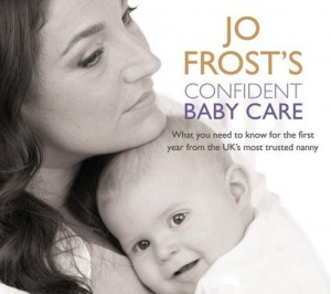 Confident Baby Care written by Jo Frost performed by Jo Frost on CD (Abridged)