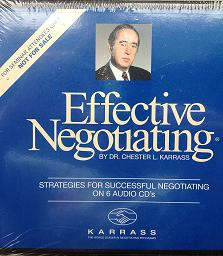 Effective Negotiating written by Dr Chester L. Karrass performed by Dr Chester L. Karrass on CD (Unabridged)