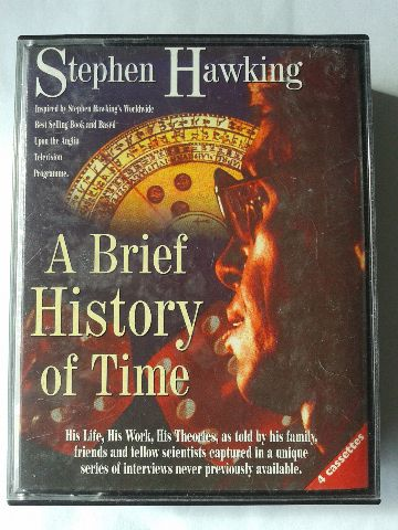 A Brief History Of Time His Life His Theories Written By Stephen Hawking Performed By Various Friends Of Stephen Hawking On Cassette Unabridged
