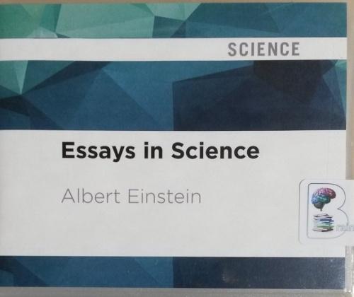 essays in science written by albert einstein performed by mark turetsky on  cd unabridged