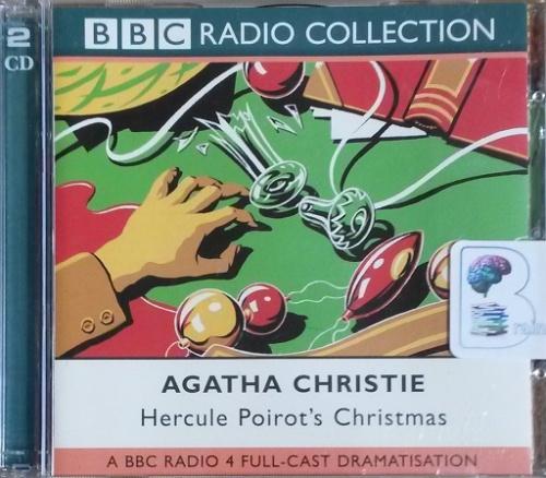 Hercule Poirots Christmas.Hercule Poirot S Christmas Written By Agatha Christie Performed By Peter Sallis And Bbc Radio 4 Full Cast Drama Team On Cd Abridged