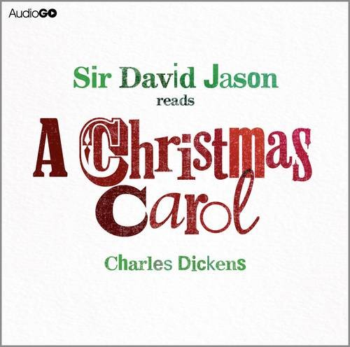 a christmas carol written by charles dickens performed by david jason on cd abridged - When Was A Christmas Carol Written