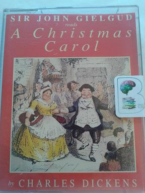 A Christmas Carol written by Charles Dickens performed by Sir John Gielgud on Cassette (Abridged ...