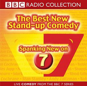 Spanking New on 7 - The Best New Stand-Up Comedy written by BBC Radio  Comedy performed by Robin Ince, Miles Jupp, Natalie Haynes and Andy  Zaltzman on