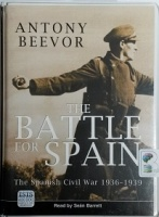 The Battle for Spain written by Anthony Beevor performed by Sean Barrett on Cassette (Unabridged)