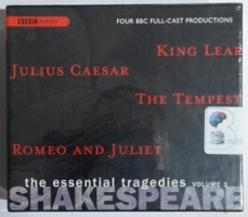 BBC Full Cast Drama - The Essential Tragedies Volume 1 written by William Shakespeare performed by Philip Madoc, Corin Redgrave, Stella Gonet and Sophie Dahl on CD (Unabridged)