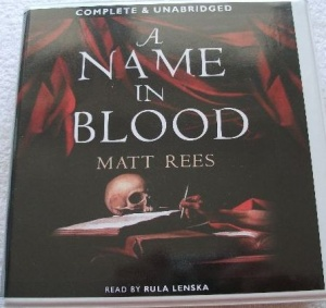 A Name in Blood written by Matt Rees performed by Rula Lenska on CD (Unabridged)