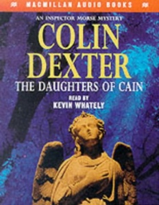 The Daughters of Cain written by Colin Dexter performed by Kevin Whately on Cassette (Abridged)