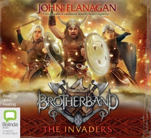 Brotherband 2 - The Invaders written by John Flanagan performed by John Keating on CD (Unabridged)