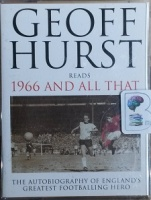 1966 and All That written by Geoff Hurst performed by Geoff Hurst on Cassette (Abridged)
