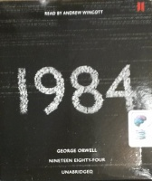 1984 written by George Orwell performed by Andrew Wincott on CD (Unabridged)