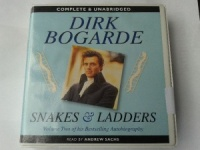 Snakes and Ladders written by Dirk Bogarde performed by Andrew Sachs on CD (Unabridged)