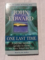One Last Time written by John Edward performed by John Edward on Cassette (Abridged)