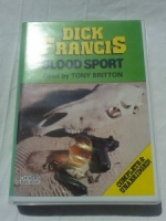 Blood Sport written by Dick Francis performed by Tony Britton on Cassette (Unabridged)