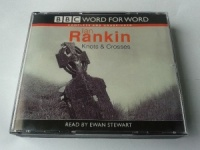 Knots and Crosses: Complete & Unabridged written by Ian Rankin performed by Ewan Stewart on CD (Unabridged)