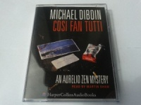 Cosi Fan Tutti written by Michael Dibdin performed by Martin Shaw on Cassette (Abridged)