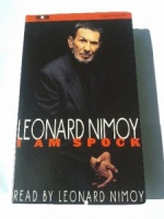 I Am Spock written by Leonard Nimoy performed by Leonard Nimoy on Cassette (Abridged)