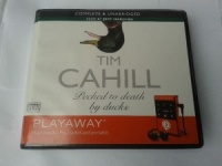 Pecked to Death by Ducks written by Tim Cahill performed by Jeff Harding on MP3 Player (Unabridged)