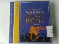 The 7th and final part of The Chronicles of Narnia - The Last Battle written by C.S. Lewis performed by Patrick Stewart on CD (Unabridged)
