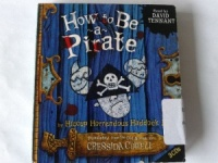 How to be a Pirate written by Cressida Cowell performed by David Tennant on CD (Unabridged)