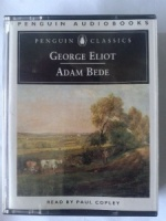 Adam Bede written by George Eliot performed by Paul Copley on Cassette (Abridged)