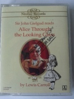 Alice Through the Looking Glass written by Lewis Carroll performed by Sir John Gielgud on Cassette (Abridged)