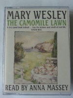 The Camomile Lawn written by Mary Wesley performed by Anna Massey on Cassette (Abridged)