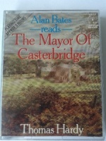 The Mayor of Casterbridge written by Thomas Hardy performed by Alan Bates on Cassette (Abridged)