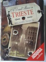 A Dead Man in Trieste written by Michael Pearce performed by Clive Mantle on Cassette (Unabridged)