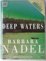 Deep Waters written by Barbara Nadel performed by Sean Barrett on Cassette (Unabridged)