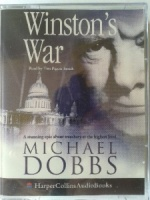 Winston's War written by Michael Dobbs performed by Tim Pigott-Smith on Cassette (Abridged)