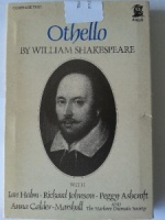 Othello written by William Shakespeare performed by Marlowe Dramatic Society, Ian Holm, Richard Johnson and Peggy Ashcroft on Cassette (Unabridged)