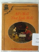 All's Well That Ends Well written by William Shakespeare performed by Marlowe Dramatic Society, Michael Hordern, James Taylor Whitehead and Peter Orr on Cassette (Unabridged)